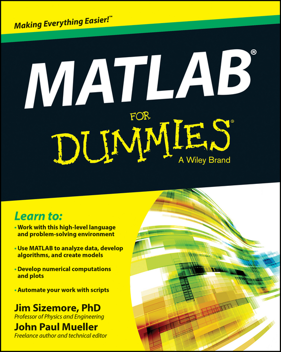 Jim  Sizemore MATLAB For Dummies bart baesens analytics in a big data world the essential guide to data science and its applications