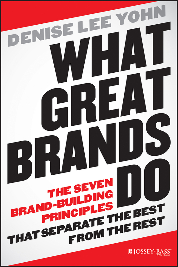 Denise Yohn Lee What Great Brands Do. The Seven Brand-Building Principles that Separate the Best from the Rest резак other brands sg 860 860mm
