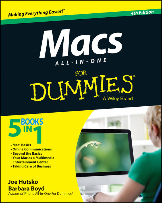 Joe Hutsko Macs All-in-One For Dummies consumer dummies managing your money all in one for dummies