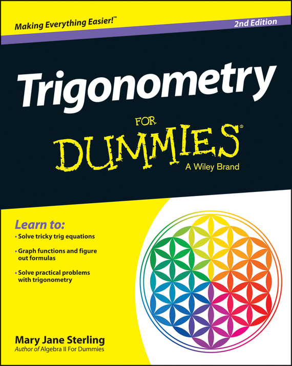 Mary Jane Sterling Trigonometry For Dummies rene kratz fester biology workbook for dummies