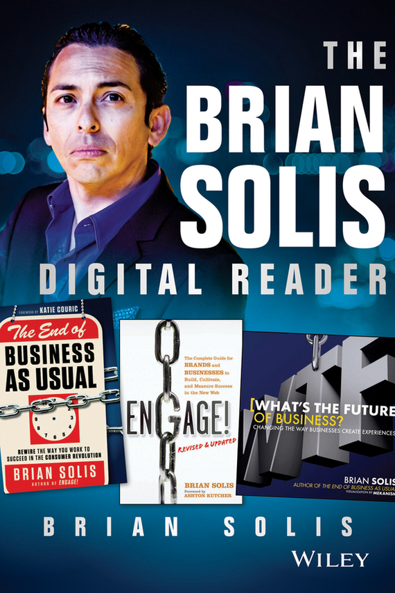 Brian  Solis The Brian Solis Digital Reader цена и фото