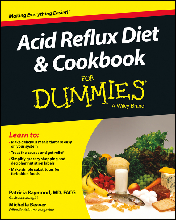 Patricia Marie Raymond Acid Reflux Diet and Cookbook For Dummies cynthia kleckner dash diet for dummies