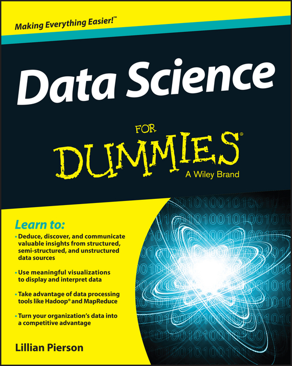 Lillian  Pierson Data Science For Dummies derek james android game programming for dummies