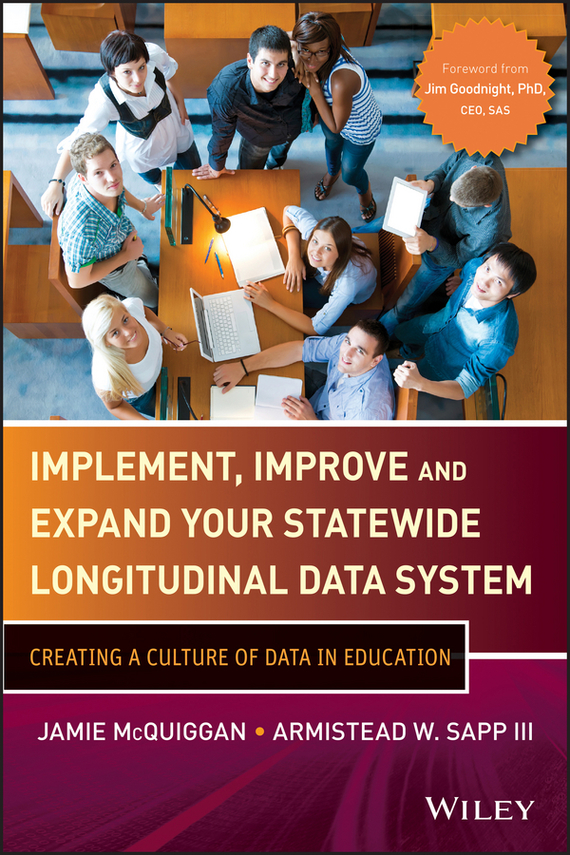 Jamie  McQuiggan Implement, Improve and Expand Your Statewide Longitudinal Data System. Creating a Culture of Data in Education домкрат гидравлический подкатной jtc 2 5т 145 520мм
