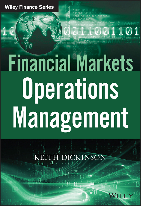 Keith  Dickinson Financial Markets Operations Management managing operational risk in financial markets