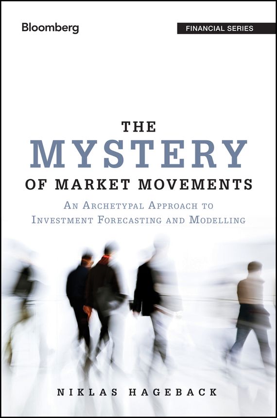 Niklas  Hageback The Mystery of Market Movements. An Archetypal Approach to Investment Forecasting and Modelling the law of god an introduction to orthodox christianity на английском языке