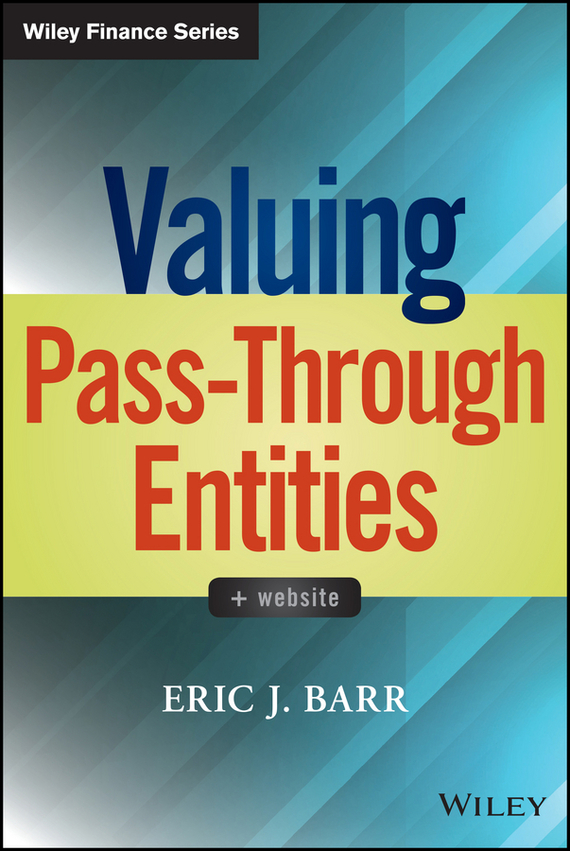 Eric Barr J. Valuing Pass-Through Entities analyze