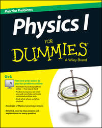 Consumer Dummies - Physics I Practice Problems For Dummies (+ Free Online Practice)