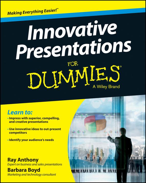 Barbara Boyd Innovative Presentations For Dummies business presentations cd