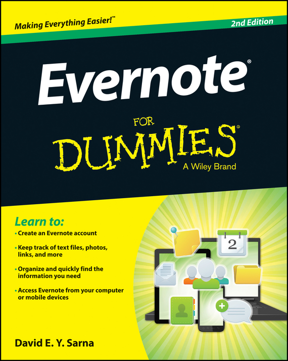 David Sarna E.Y. Evernote For Dummies david byrnes autocad 2011 for dummies