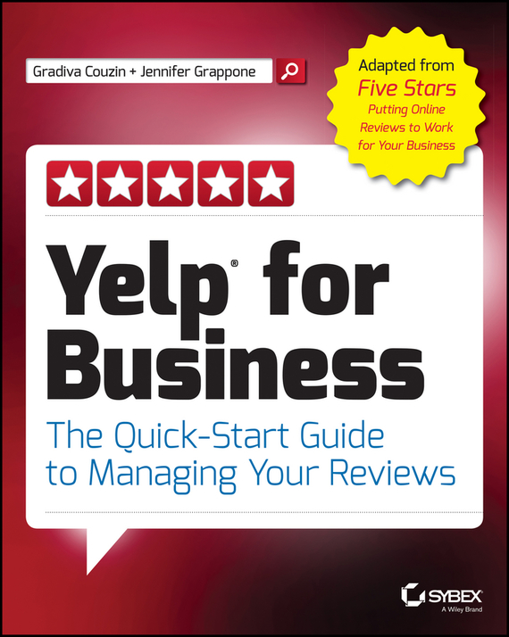 Jennifer  Grappone Yelp for Business. The Quick-Start Guide to Managing Your Reviews jennifer bassett shirley homes and the lithuanian case