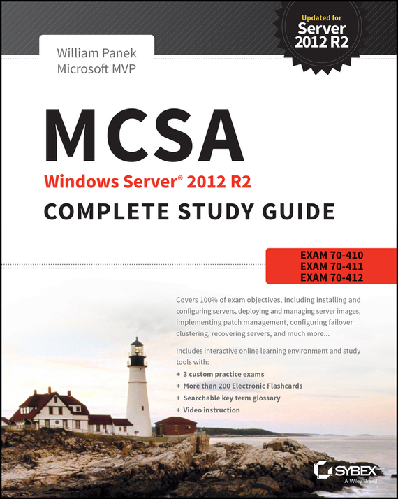 William Panek MCSA Windows Server 2012 R2 Complete Study Guide. Exams 70-410, 70-411, 70-412, and 70-417 ISBN: 9781118859698 windows server 2012 r2 active directory配置指南