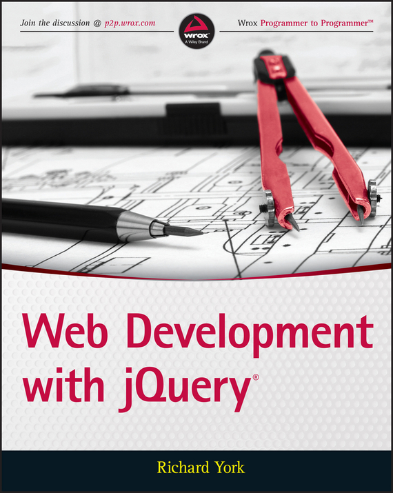 Richard  York Web Development with jQuery javascript jquery mobile node js跨平台网页设计