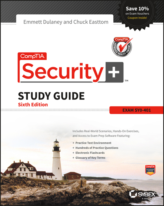 Emmett Dulaney CompTIA Security+ Study Guide. SY0-401 quentin docter comptia it fundamentals study guide exam fc0 u51