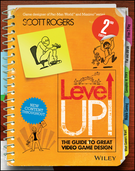 Scott  Rogers Level Up! The Guide to Great Video Game Design scott rogers level up the guide to great video game design