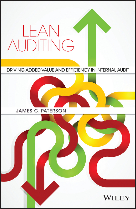 James Paterson C. Lean Auditing. Driving Added Value and Efficiency in Internal Audit adding customer value through effective distribution strategy
