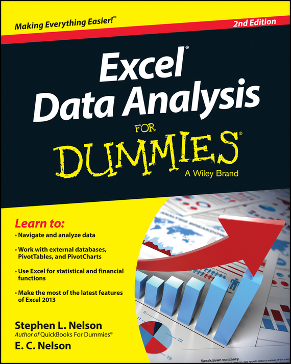 E. C. Nelson Excel Data Analysis For Dummies stephen l nelson quickbooks 2011 for dummies