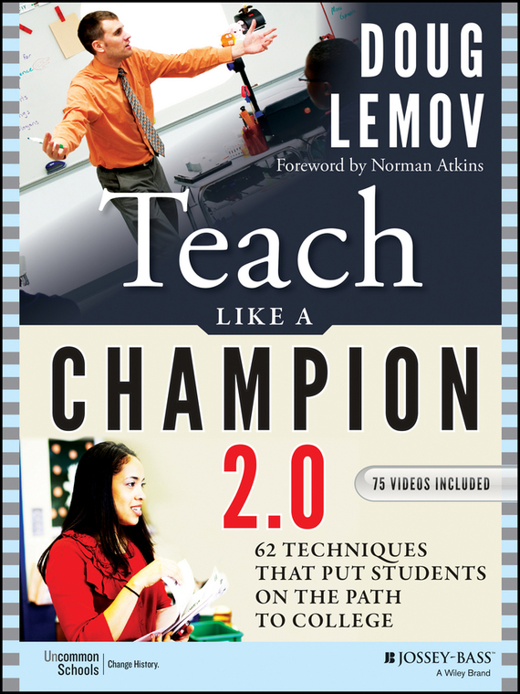 Doug  Lemov Teach Like a Champion 2.0. 62 Techniques that Put Students on the Path to College investigation of modulation techniques for multilevel inverters