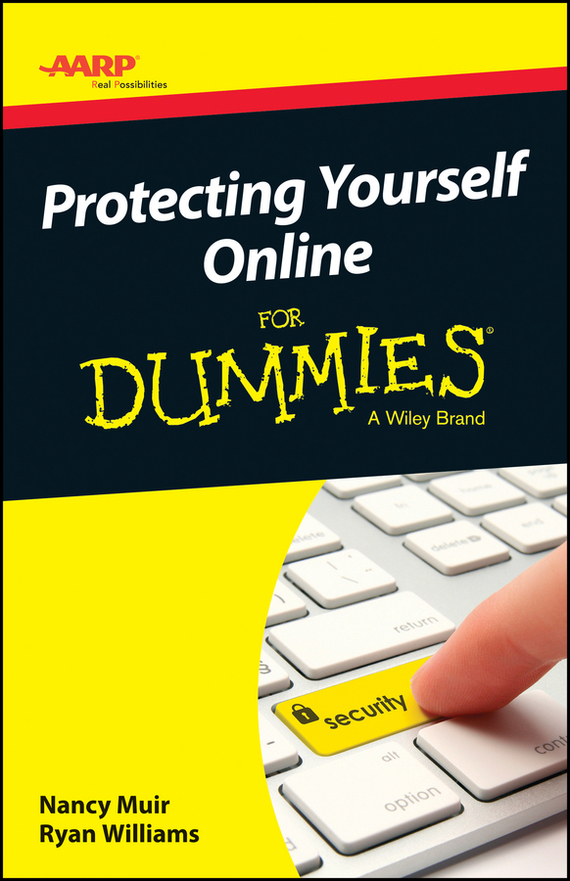 Nancy Muir C. AARP Protecting Yourself Online For Dummies купить