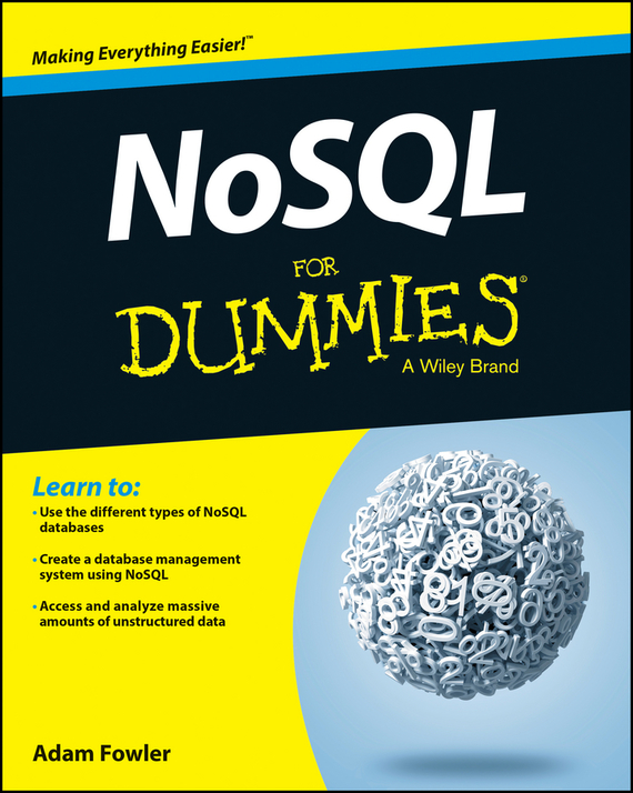Adam  Fowler NoSQL For Dummies tony boobier analytics for insurance the real business of big data