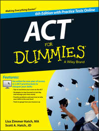 Scott Hatch A. - ACT For Dummies, with Online Practice Tests