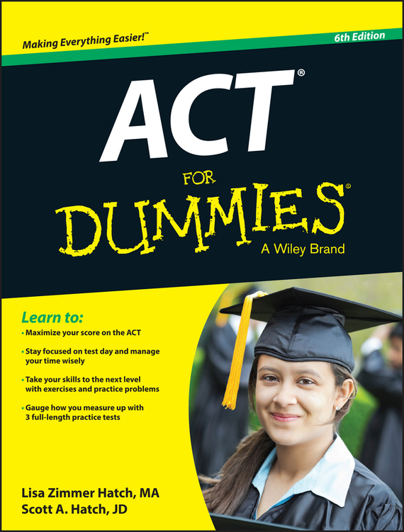 Scott Hatch A. ACT For Dummies arthur hsieh emt exam for dummies with online practice