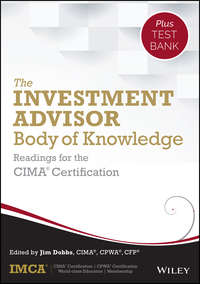 IMCA - The Investment Advisor Body of Knowledge + Test Bank. Readings for the CIMA Certification