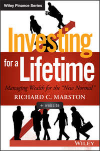 Richard Marston C. - Investing for a Lifetime. Managing Wealth for the