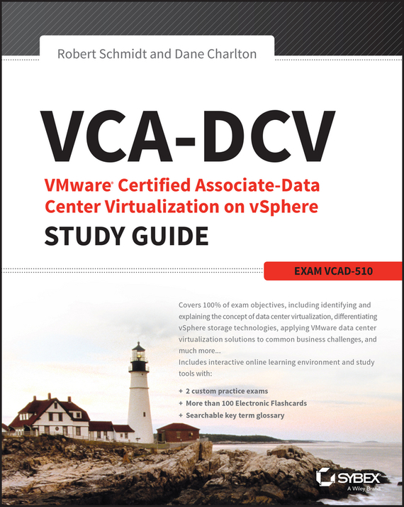 Robert  Schmidt VCA-DCV VMware Certified Associate on vSphere Study Guide. VCAD-510 david coleman d cwna certified wireless network administrator official study guide exam pw0 104
