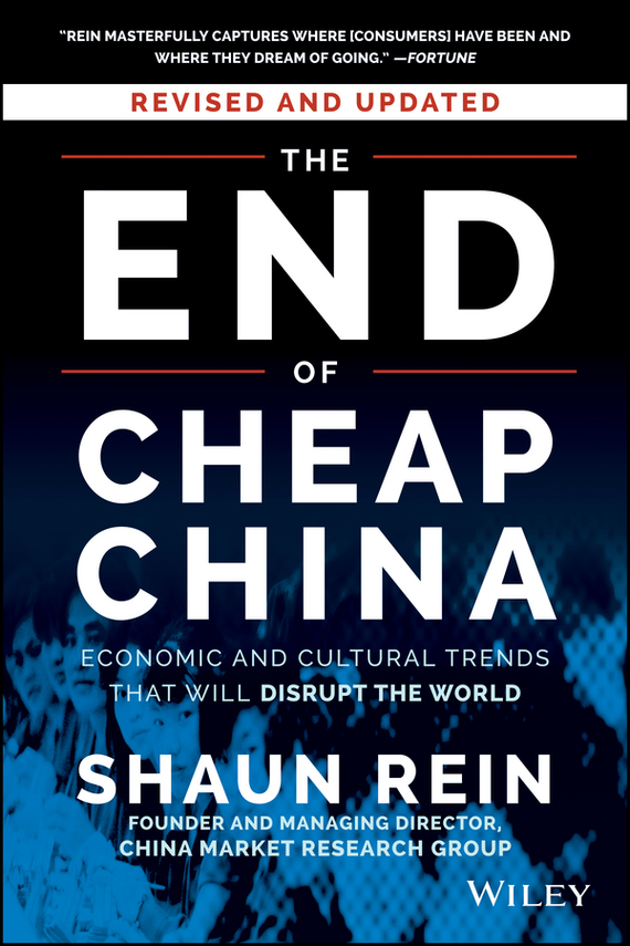 Shaun  Rein The End of Cheap China, Revised and Updated. Economic and Cultural Trends That Will Disrupt the World the failure of economic nationalism in slovenia s transition