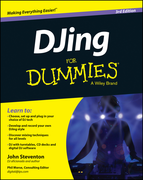 John  Steventon DJing For Dummies john beeson the unwritten rules the six skills you need to get promoted to the executive level