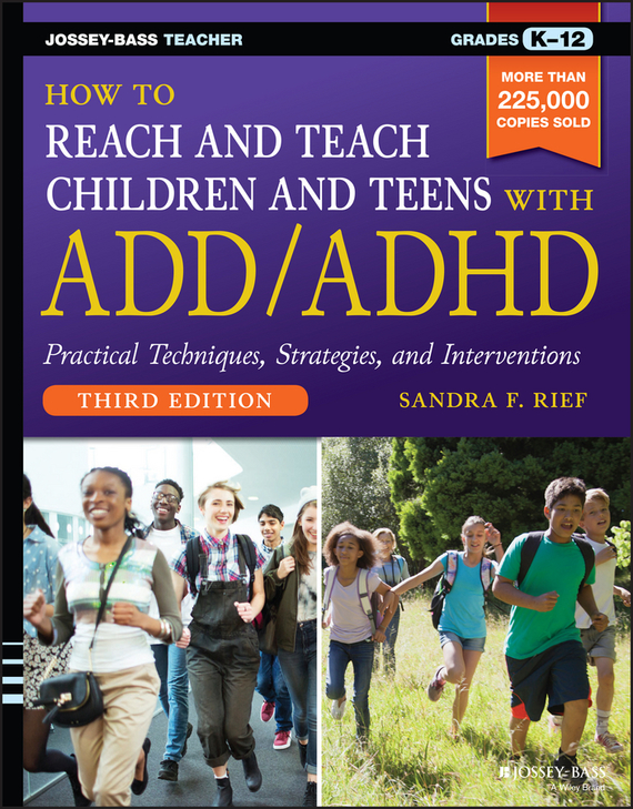 Sandra Rief F. How to Reach and Teach Children and Teens with ADD/ADHD how to do a research project
