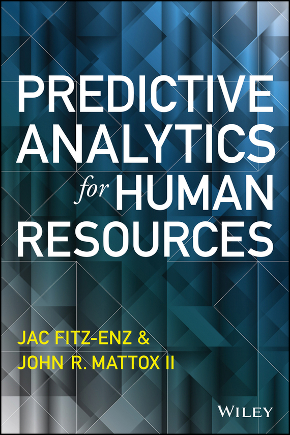 Jac  Fitz-enz Predictive Analytics for Human Resources building value through human resources