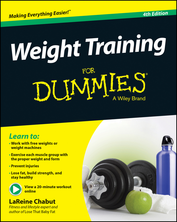 LaReine Chabut Weight Training For Dummies цена 2017