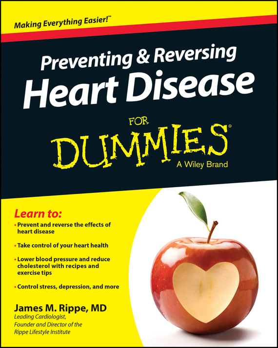 James Rippe M. Preventing and Reversing Heart Disease For Dummies james mason asperger s syndrome for dummies