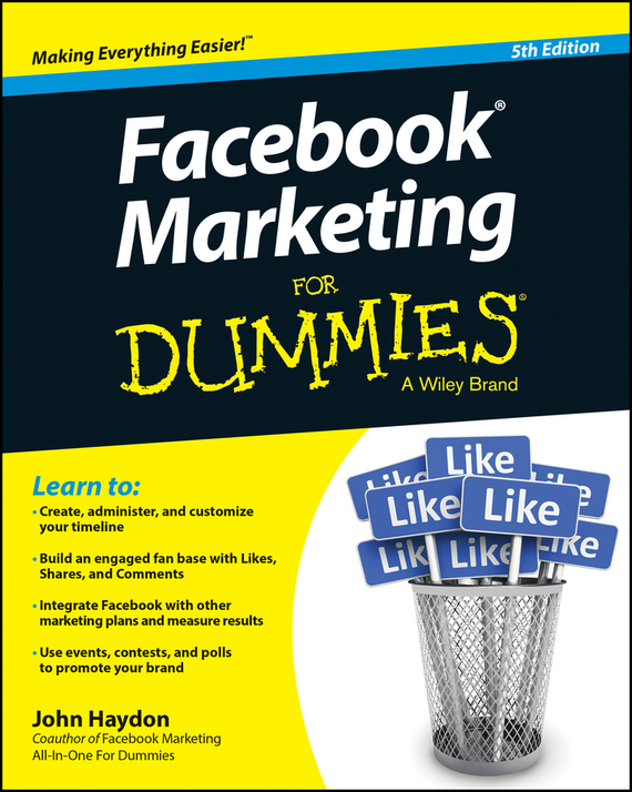 John  Haydon Facebook Marketing For Dummies bob negen marketing your retail store in the internet age