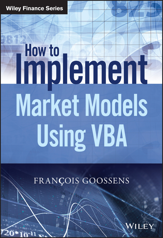 Francois  Goossens How to Implement Market Models Using VBA some approximate algorithms for variational problems
