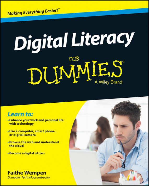 Faithe  Wempen Digital Literacy For Dummies odell education developing core literacy proficiencies grade 12