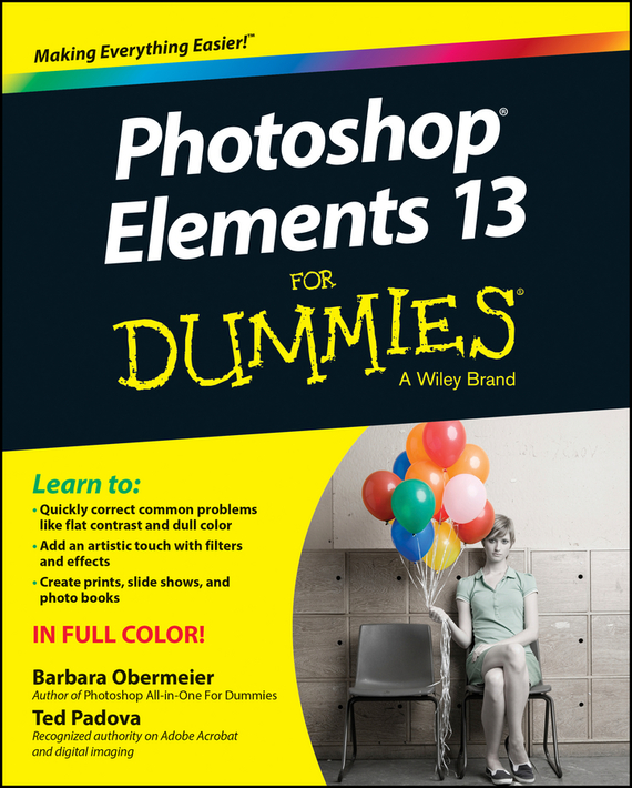 Barbara  Obermeier Photoshop Elements 13 For Dummies barbara obermeier photoshop elements 2018 for dummies