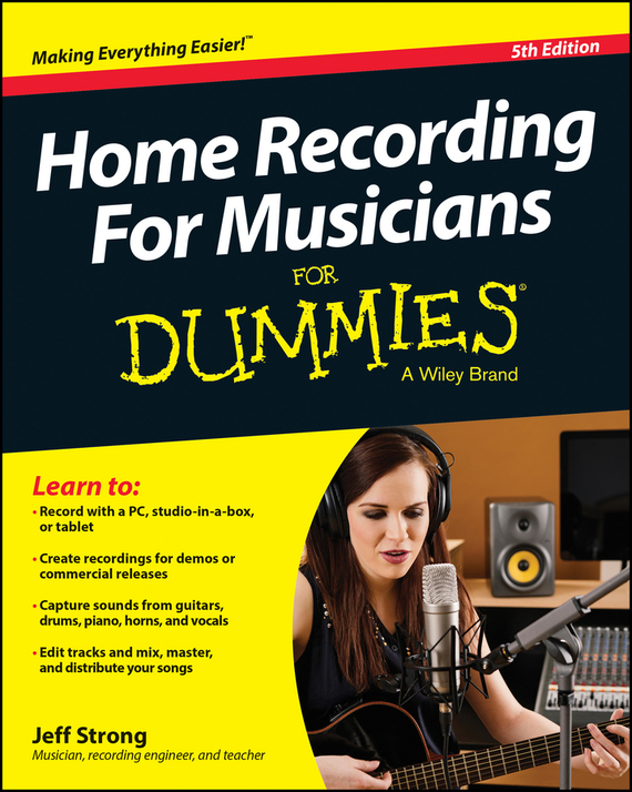 Jeff Strong Home Recording For Musicians For Dummies