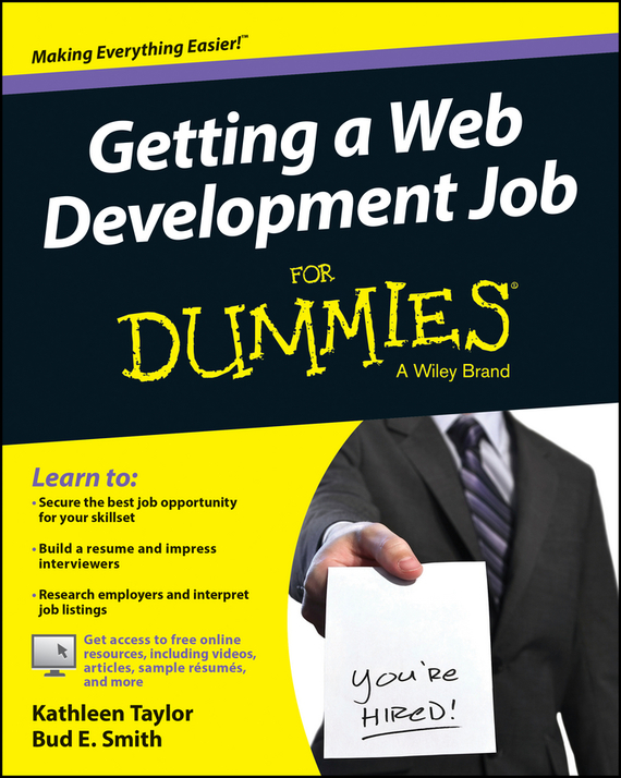Kathleen Taylor Getting a Web Development Job For Dummies ISBN: 9781118967973 kerry hannon getting the job you want after 50 for dummies