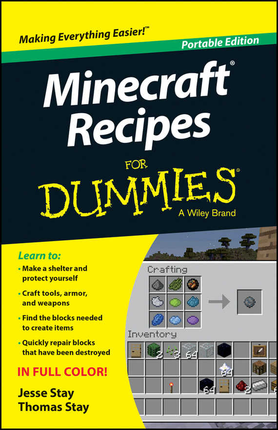 Jesse Stay Minecraft Recipes For Dummies мобильный телефон sony xperia x lime gold
