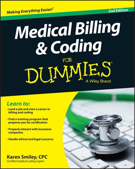 Karen  Smiley Medical Billing and Coding For Dummies karen dietz business storytelling for dummies