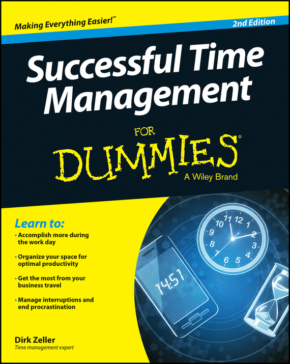 Dirk Zeller Successful Time Management For Dummies ISBN: 9781118982686