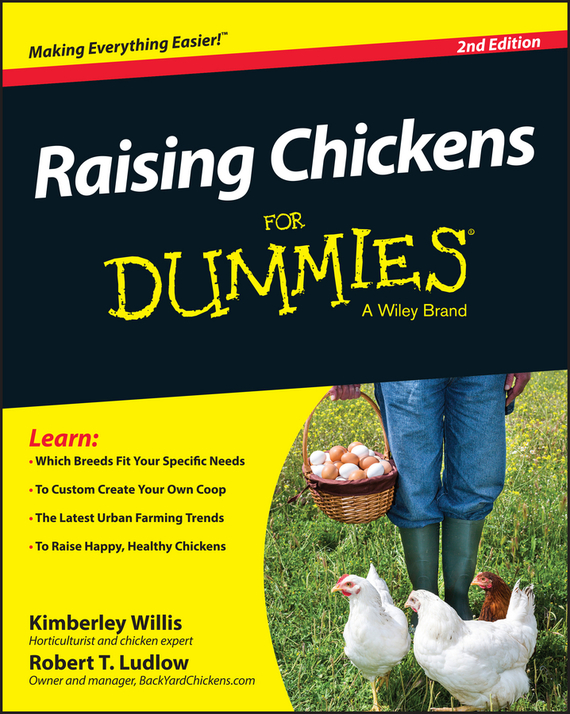 Kimberly  Willis Raising Chickens For Dummies love among the chickens