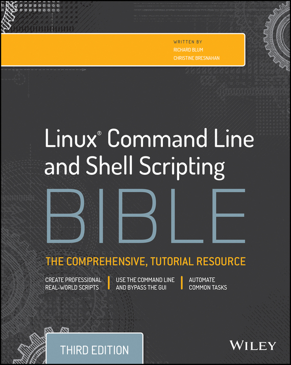 Richard Blum Linux Command Line and Shell Scripting Bible scripts