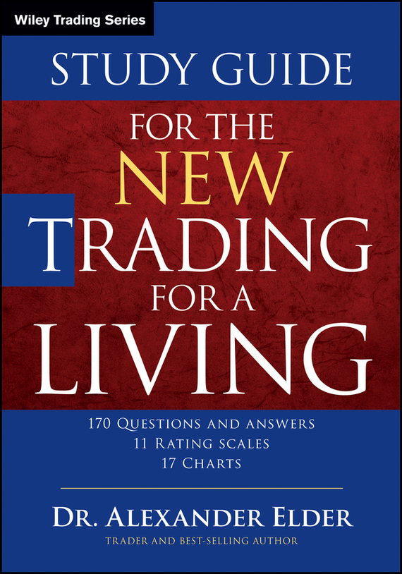 Alexander Elder Study Guide for The New Trading for a Living, цена и фото