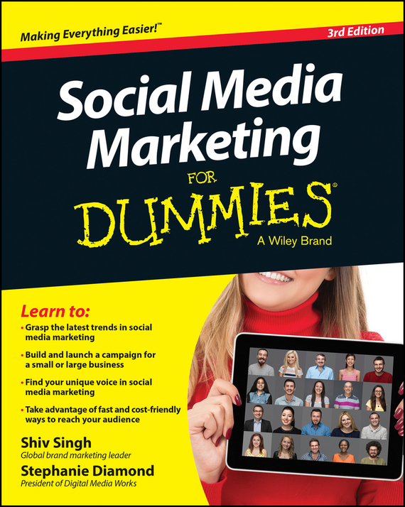 Shiv  Singh Social Media Marketing For Dummies bob negen marketing your retail store in the internet age