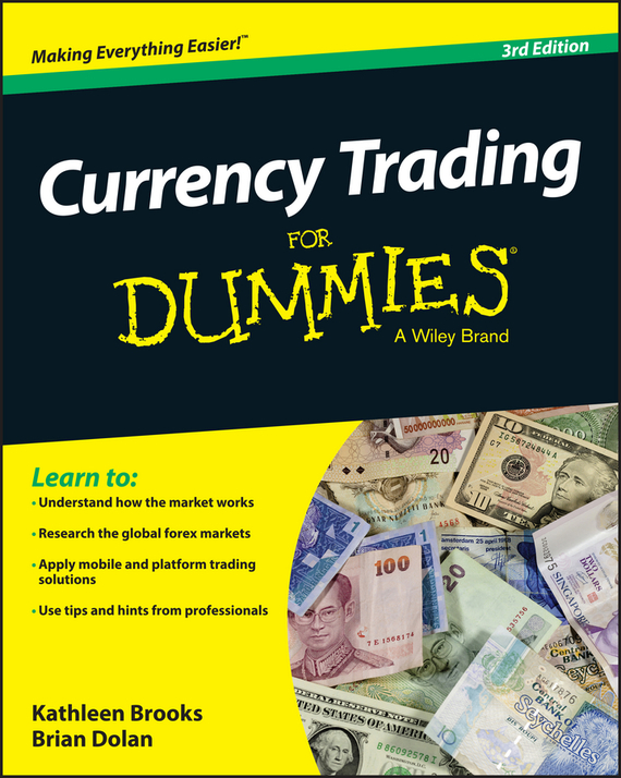 Brian Dolan Currency Trading For Dummies