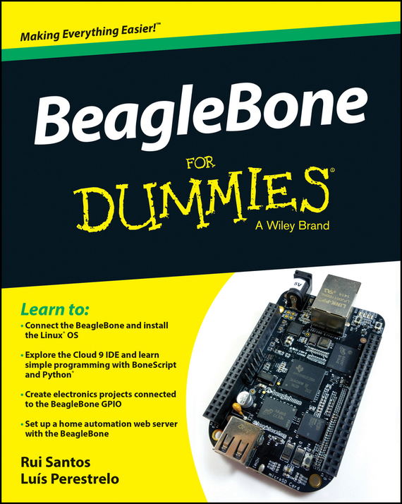 Rui  Santos BeagleBone For Dummies cheryl rickman the digital business start up workbook the ultimate step by step guide to succeeding online from start up to exit